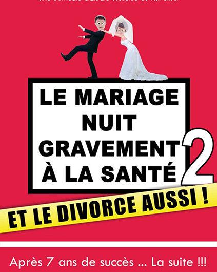LE-MARIAGE-NUIT-GRAVEMENT-A-LA-SANTE-ET-LE-DIVORCE-AUSSI-AU-NAUTILE-LE-26-JANVIER-19-THEATRE-BOULEVARD